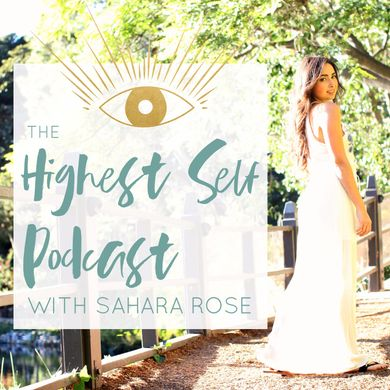 The Highest Self Podcast