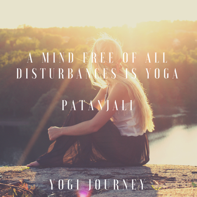 A mind free of all disturbances is yogapatanjaliyogi journey (1)