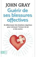 livre_amour_developpement_personnel_guerir-de-ses-bleures-affectives-se_debarasser_des_emotions_negatives_retrouver_l_amour_de_soi_et_des_autres_john_gray
